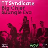 "45rpm ✦ TT SYNDICATE ✦ ""Big Chief / Jungle Eva"" (Limited Edition)"